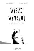 https://www.wdrodze.pl/opis,1376,Wypisz_wymaluj__Swieci_dominikanscy.html