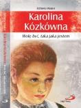 https://www.edycja.pl/produkty/ksiazki/biografie-i-swiadectwa/inne/karolina-kozkowna-br-wole-byc-taka-jaka-jestem-p-10319?zenid=5e4da0e63e7185982c42f3371bf173d1