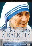 http://xn--boskieksiki-4kb16m.pl/product-pol-894-MATKA-TERESA-Z-KALKUTY-Swieta-od-ubogich-i-ciemnosci.html
